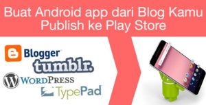 buat android app dari blog kamu