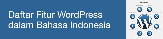 daftar fitur wordpress dalam bahasa indonesia