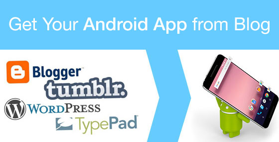 get your android app from blog
