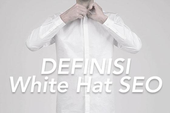 definisi white hat SEO